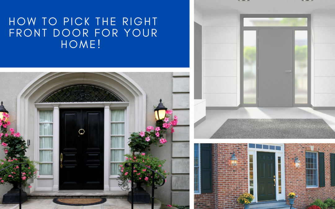 How to pick the right front door for your home?