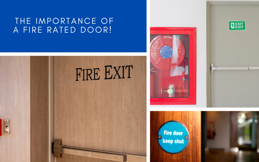 The Importance of a Fire Rated Door!