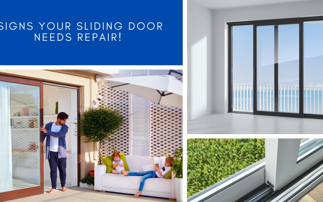 Signs your sliding door needs repair!