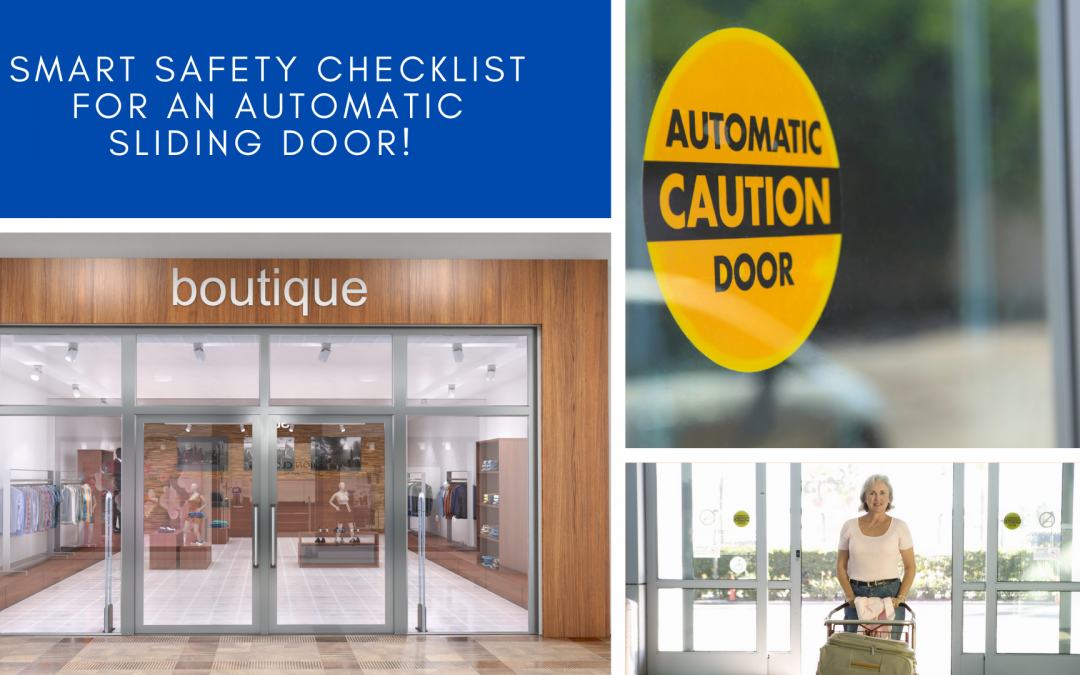 Smart Safety Checklist For An Automatic Sliding Door!