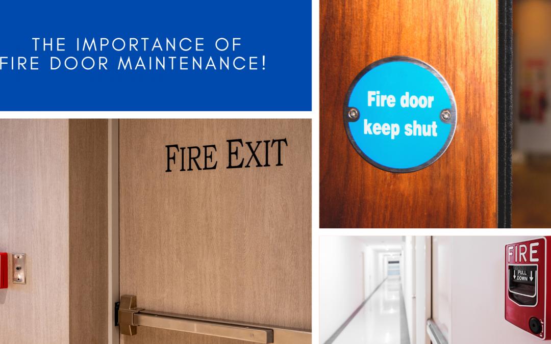 The Importance of Fire Door Maintenance!