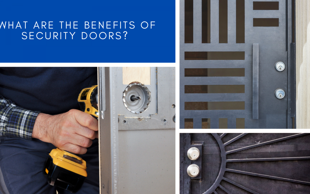 What are the Benefits of Security Doors?