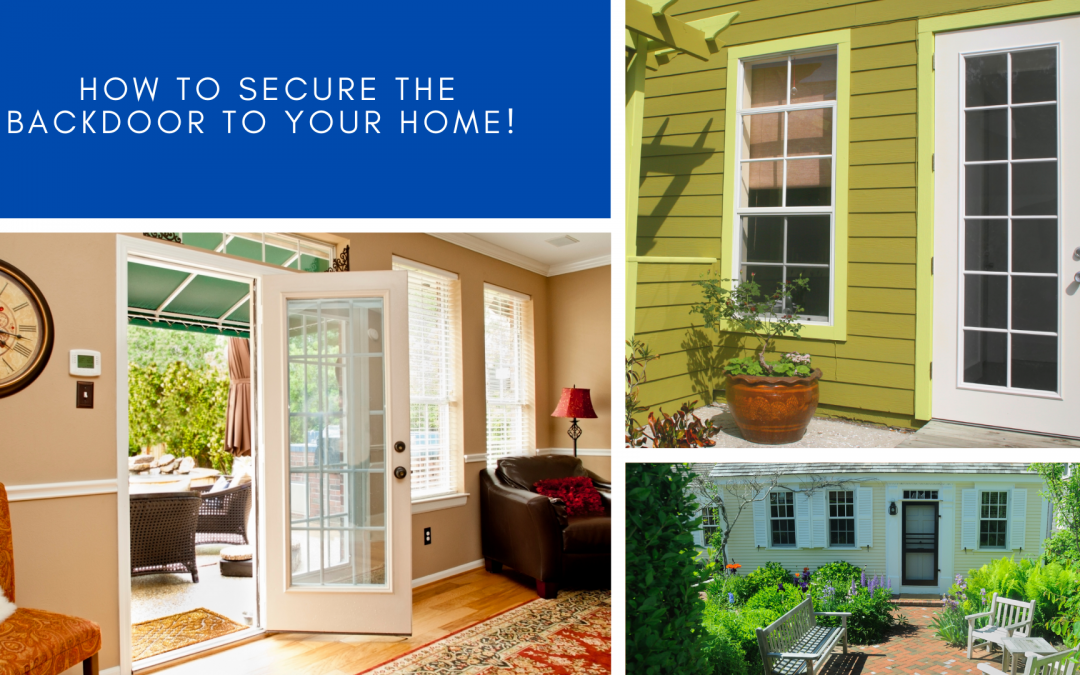 How to Secure the Backdoor to your Home! – MacArthur Locks & Doors